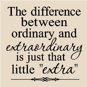 Be extraordinary. Yes you can!