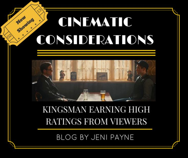 'Kingsman' earning high ratings from viewers