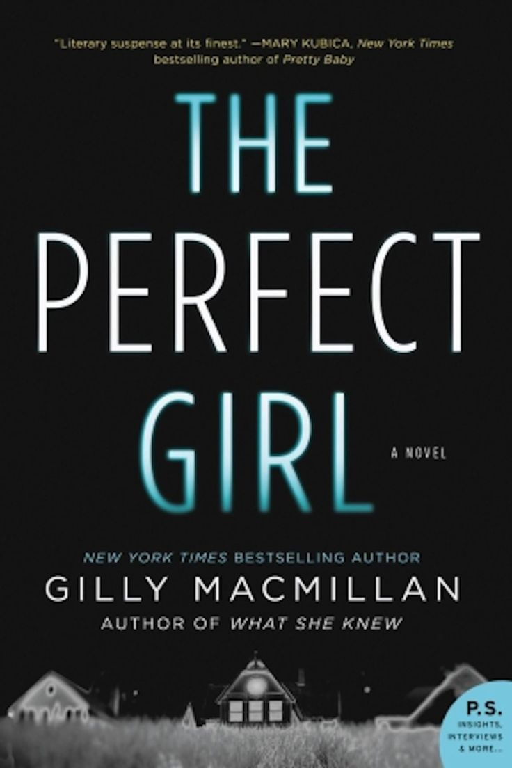 """""""The Perfect Girl"""" by Gilly Macmillan"""
