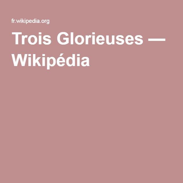 Trois Glorieuses — Wikipédia