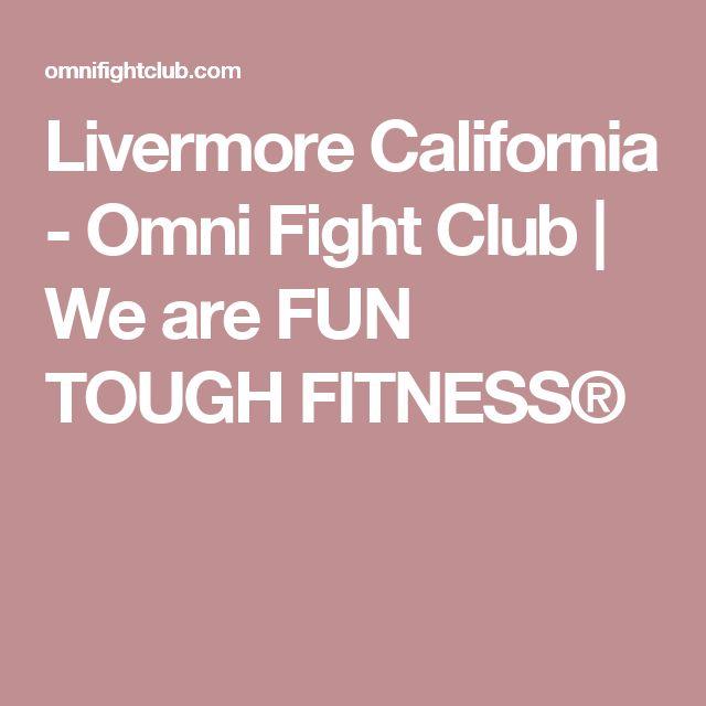 Livermore California - Omni Fight Club | We are FUN TOUGH FITNESS®
