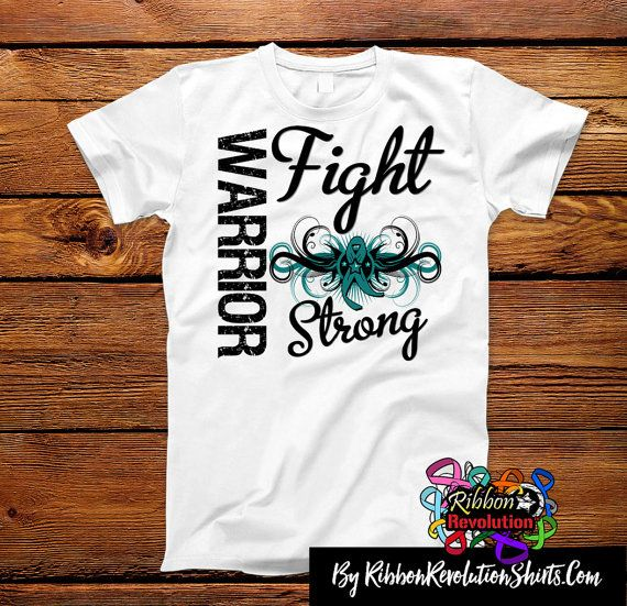 Ovarian Cancer Warrior Fight Strong Shirts (Myasthenia Gravis, Peritoneal Cancer, Scleroderma)