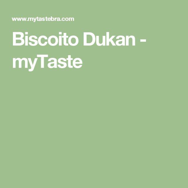 Biscoito Dukan - myTaste
