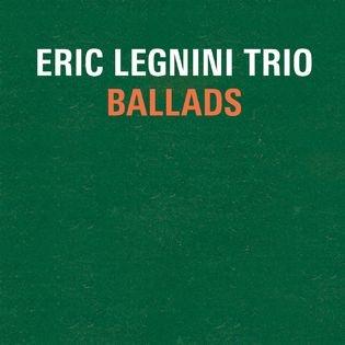 Ballads, Eric Legnini Trio