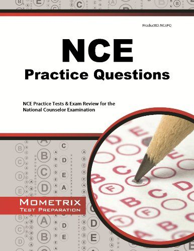 NCE Practice Questions: NCE Practice Tests & Exam Review for the National Counselor Examination by NCE Exam Secrets Test Prep Team $25.55 Amazon Prime