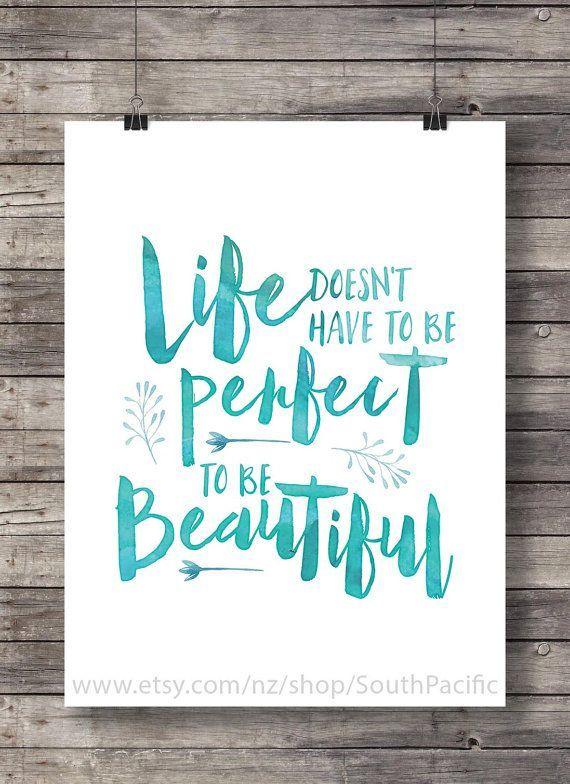 Leben Muss Nicht Perfekt Sein Beautifulprintable Aquarell