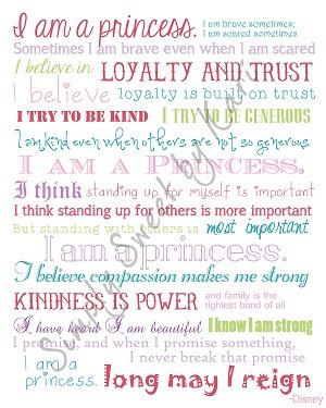 Disney I am a princess quote