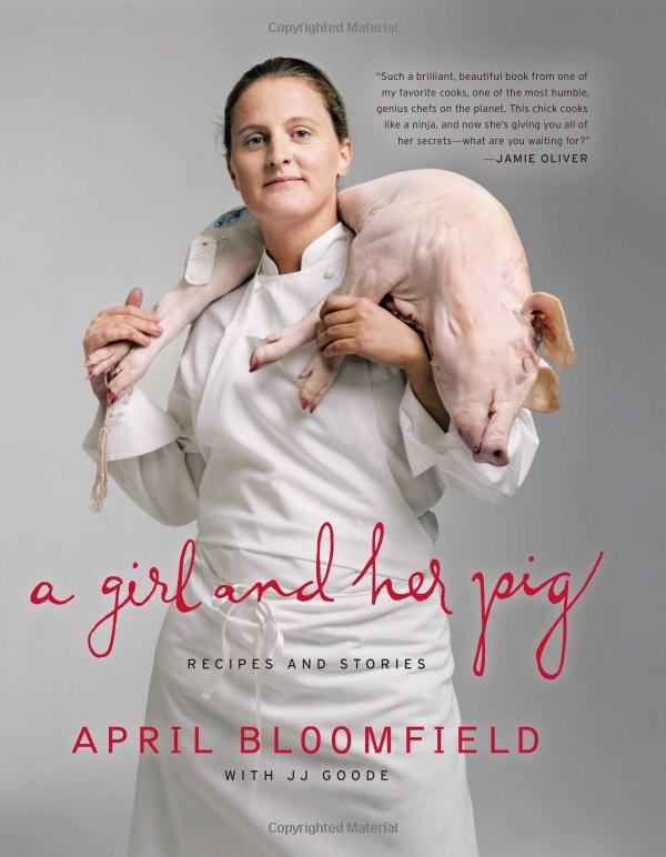 "April Bloomfield is high on our list of female chefs to follow! Read | ""A Girl and Her Pig"" Recipes and Stories by April Bloomfield"