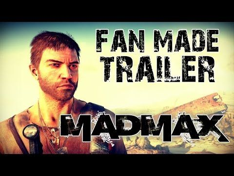 MAD MAX GAME - Fan Made Trailer HD (Mad Max Gameplay) - YouTube