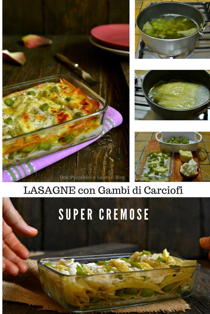 #Lasagne con Gambi di #Carciofi CREMOSISSIME  Ultra_Gustose - #Primi #Piatti #pasta #ricette #recipes #recipe #recipeoftheday #giallozafferano #food #tasty