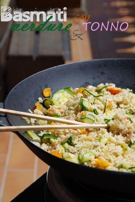 """""""Ricette light, troppo buone per resistere"""" - Basmati con verdure e tonno"""