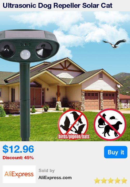 Ultrasonic Dog Repeller Solar Cat Repeller Dog Chaser Garden Fox Deterrent Animal Scarer Deterrent Repellent * Pub Date: 10:46 Apr 12 2017