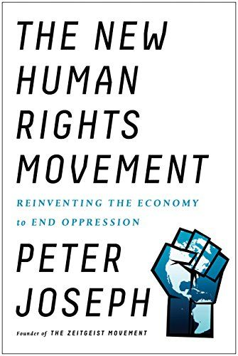 The New Human Rights Movement: Reinventing the Economy to... https://www.amazon.com/dp/1942952651/ref=cm_sw_r_pi_dp_x_FxUZybVQXCN2X