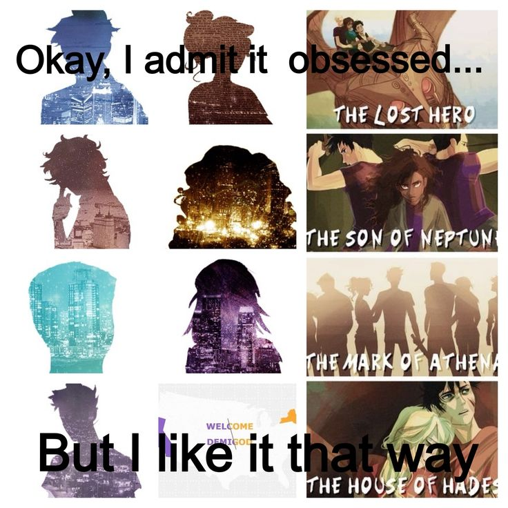 Percy Jackson and the Olympians & Heroes of Olympus.