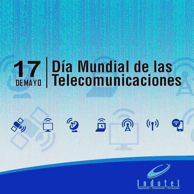 Hoy conmemoramos el Día Mundial de las Telecomunicaciones y la Sociedad de la Información.  También es conmemorado el Día Mundial del Internet como componente esencial de las Telecomunicaciones.  #diamundialdelastelecomunicaciones