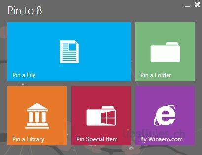 Pin to 8 : Un outil gratuit permettant d'ajouter des liens vers un fichier, dossier, bibliothèque, ou tout autre objet, à l'écran de démarrage Modern UI de Windows 8