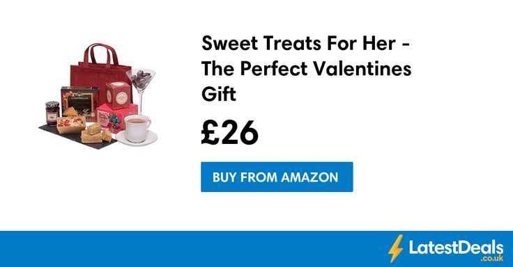 Sweet Treats For Her - The Perfect Valentines Gift, £26 at Amazon
