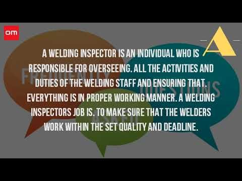 What Does A Welding Inspector Do? - http://LIFEWAYSVILLAGE.COM/career-planning/what-does-a-welding-inspector-do/