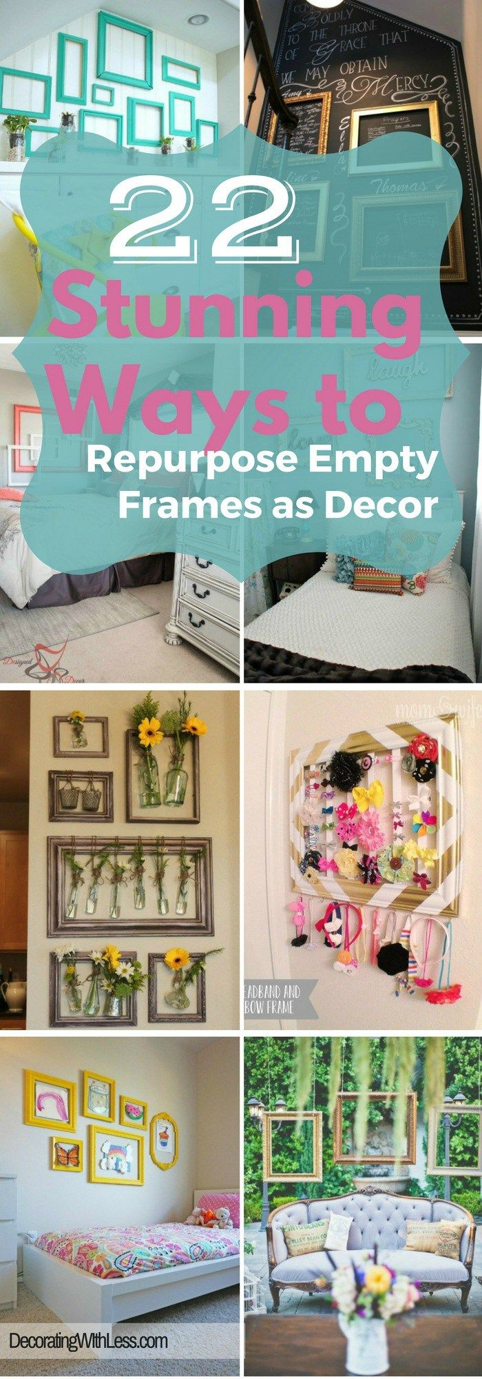 22 Stunning DIY Ways to Repurpose Empty Frames as Decor - Decorating With Less