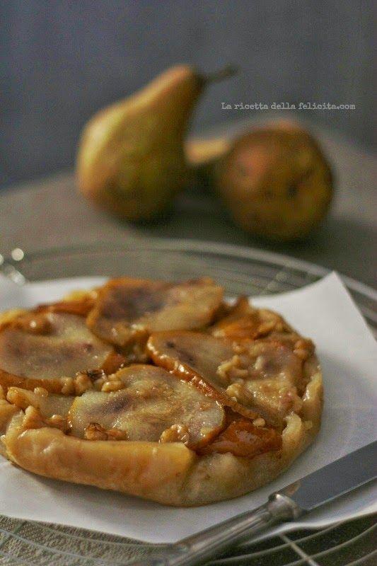La ricetta della felicità: Tarte Tatin con pere e noci