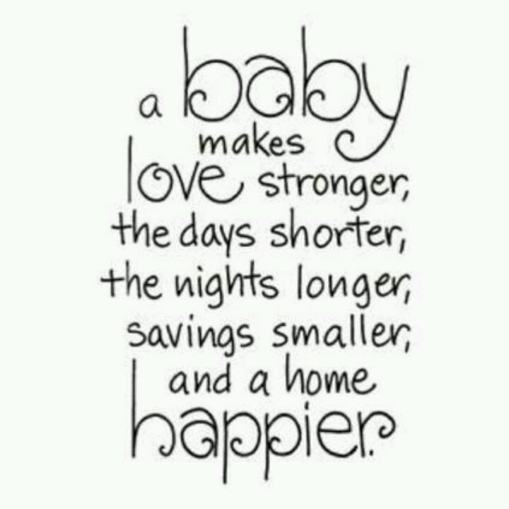 Baby quote - I like this version a bit more                                                                                                                                                                                 More
