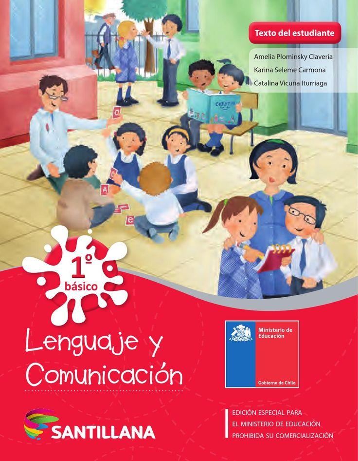 Lenguaje y comunicación 1° (básico, primaria) Lenguaje y comunicación 1º básica, primaria Libro de lenguaje y comunicación, lengua, español. Libros chilenos de distribución gratuita.