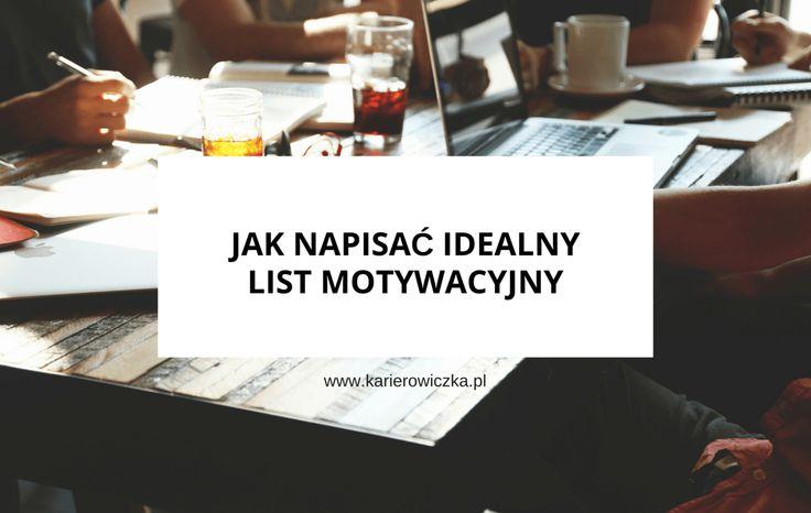 Jak napisać idealny list motywacyjny #kariera #listmotywacyjny
