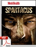 If you want a workout that will kick your butt, this is for you: The Spartacus Workout