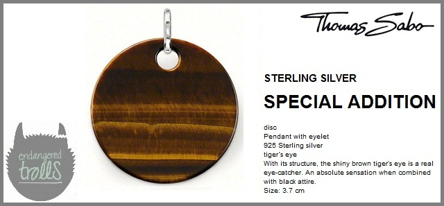 Thomas Sabo Fall 2012 - Special Additions - Tigers Eye Disc