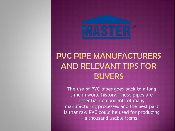 Pvc pipe manufacturers and relevant tips for buyers