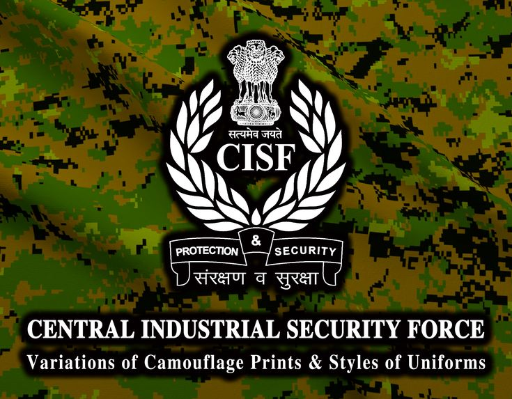 CISF-(CENTRAL INDUSTRIAL SECURITY FORCE) - UNIFORM STYLES & CAMOUFLAGE PRINTS - COVER