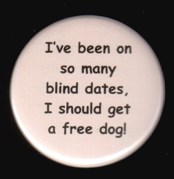 Images About Blind Men Quotes: Blind Date Funny Quotes. QuotesGram