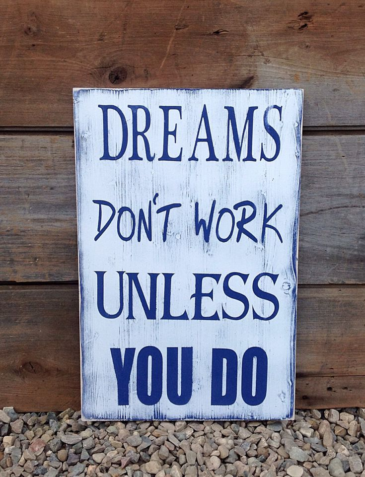 Dreams don't work unless you do, Rustic Wood, country decor, Wood sign, motivational sign,sign measures 16x24 by SimplyMadeDesignsbyb on Etsy