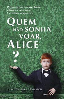 Sinfonia dos Livros: Novidade Porto Editora   Quem não sonha voar, Alic...