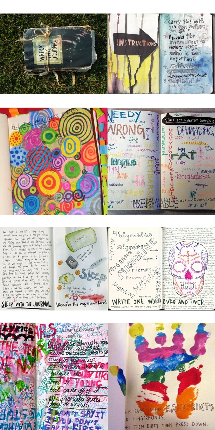 Wreck this journal, by Keri Smith. SO cathartic!