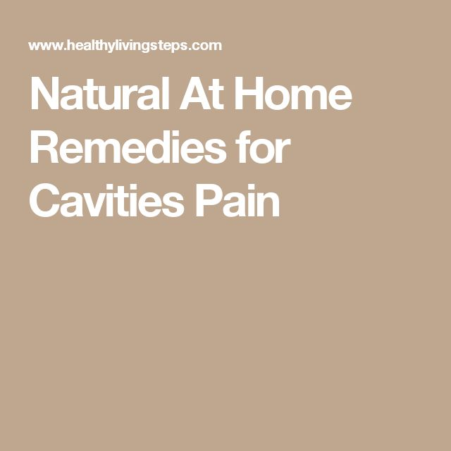 Natural At Home Remedies for Cavities Pain