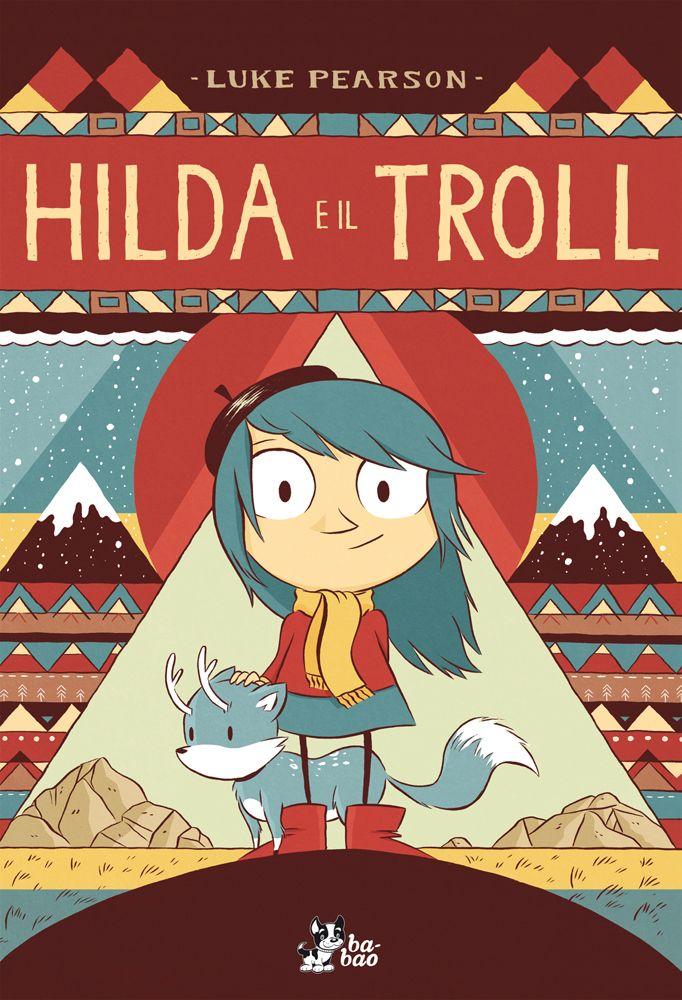 Hilda e il Troll di Luke Pearson - Scopri come vincerlo sul Blog di Tidy Books http://www.tidy-books.it/blog/2015/03/27/vinci-un-libro-per-pasqua/ #Libri #Pasqua