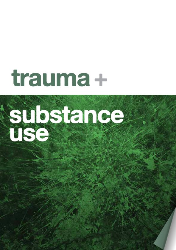 Trauma and substance use | NDARC | Booklet