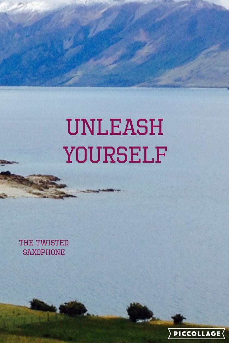 Unleash yourself!