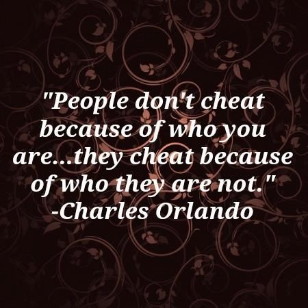 Cheating is a choice, not a mistake.
