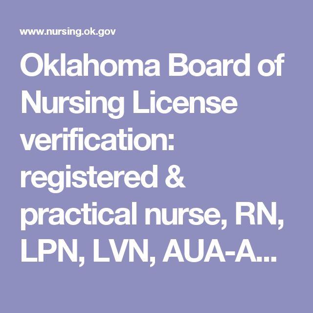 Oklahoma Board of Nursing License verification: registered & practical nurse, RN, LPN, LVN, AUA-Advanced unlicensed assistant