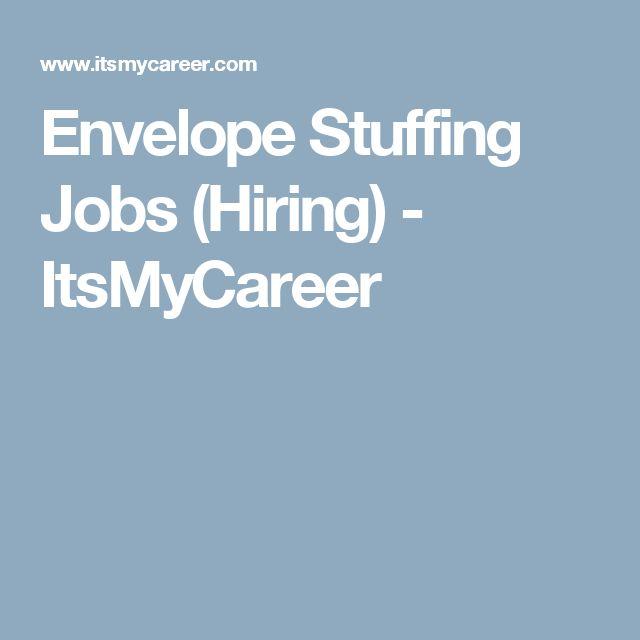 Envelope Stuffing Jobs (Hiring) - ItsMyCareer