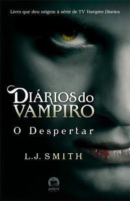 O Despertar (Diários do Vampiro, #1)