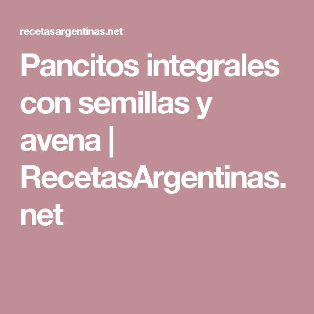 Pancitos integrales con semillas y avena   RecetasArgentinas.net
