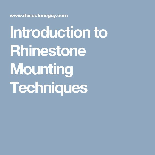 Introduction to Rhinestone Mounting Techniques