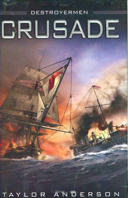 Crusade (Destroyermen #2) by Taylor Anderson