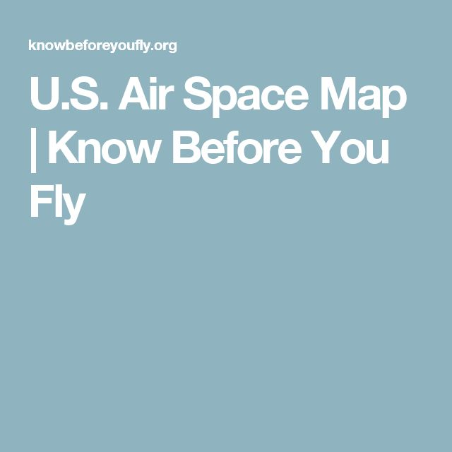 U S Air Space Map Know Before You Fly