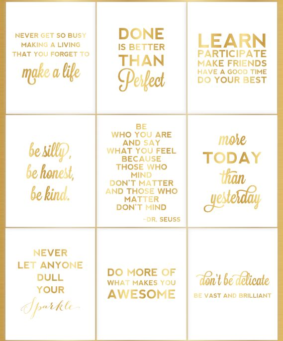 Gold foil prints with some nice quotes