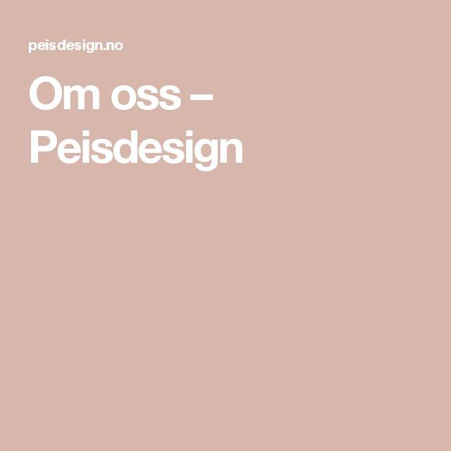 Om oss – Peisdesign