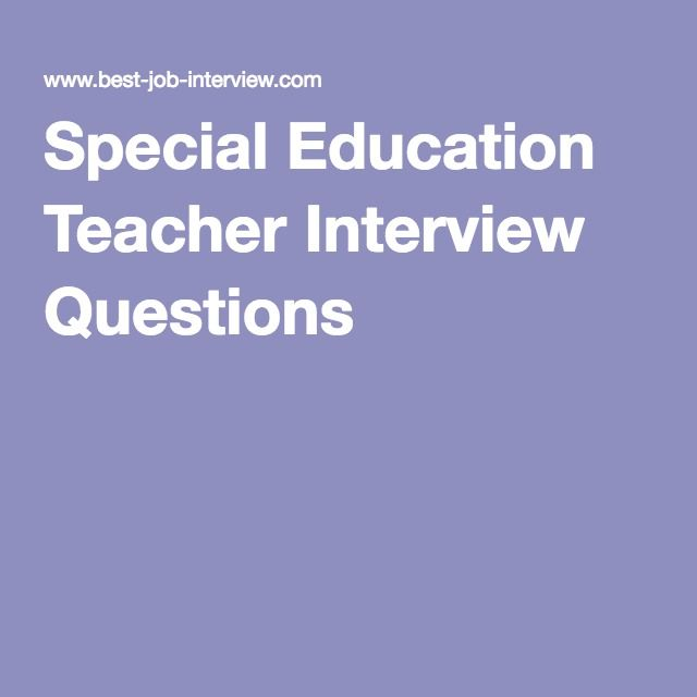 Special Education Teacher Interview Questions